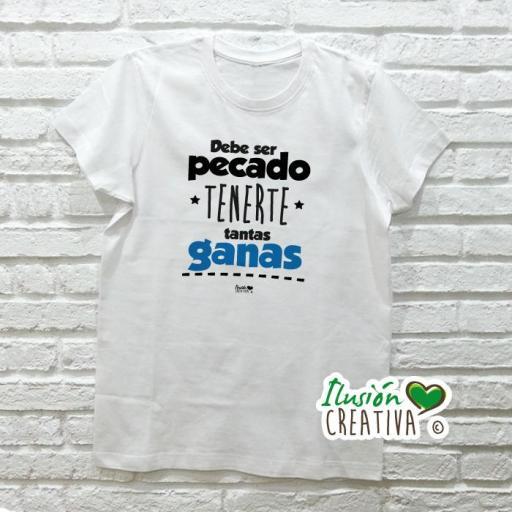 Camiseta DEBE SER PECADO TENERTE TANTAS GANAS