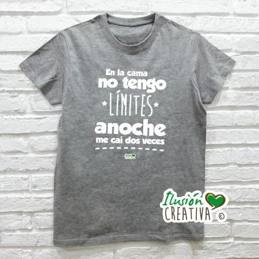 Camiseta EN LA CAMA NO TENGO LÍMITES, ANOCHE ME CAÍ DOS VECES