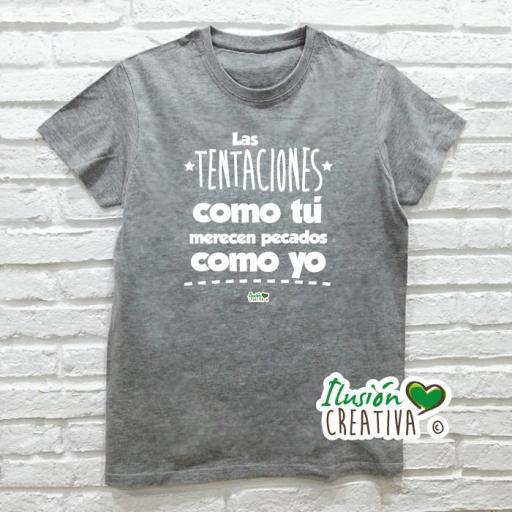 Camiseta LAS TENTACIONES COMO TÚ MERECEN PECADOS COMO YO