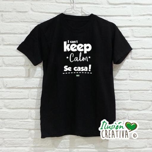 Camiseta Hombre - I can't Keep Calm, se casa!