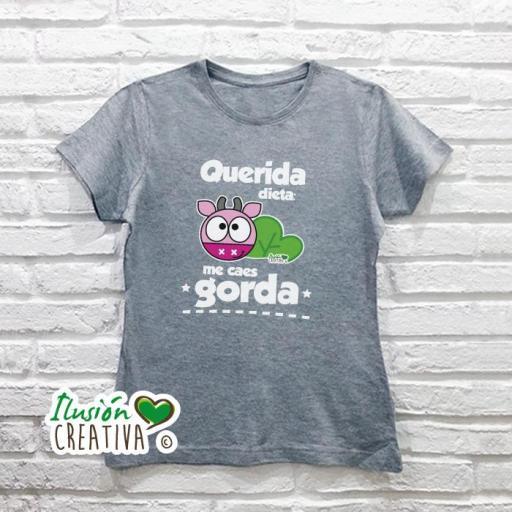Camiseta Mujer - Querida dieta me caes gorda + chiquineta