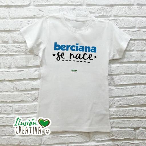 Camiseta Mujer - Berciana se nace