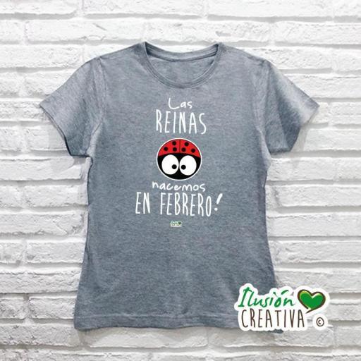 Camiseta Mujer.- Las reinas nacemos en - Línea Chiquinete