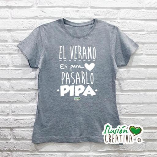 Camiseta Mujer - El verano es para pasarlo pipa