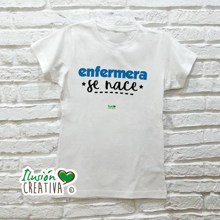 Camiseta Mujer - Enfermera se nace