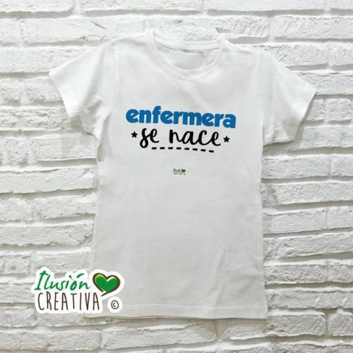 Camiseta Mujer - Enfermera se nace [0]