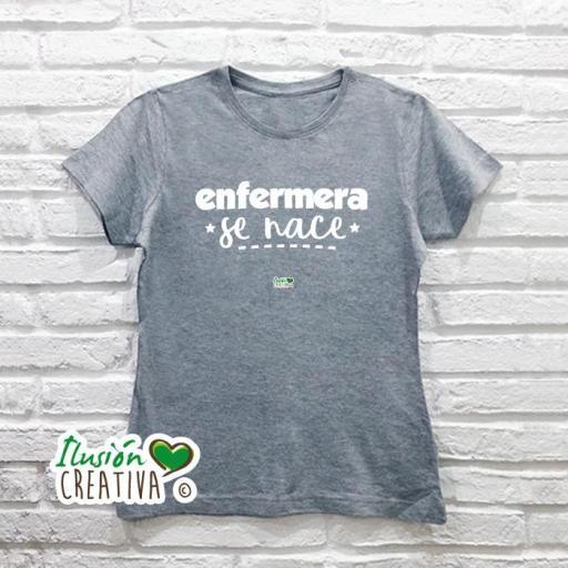 Camiseta Mujer - Enfermera se nace [1]