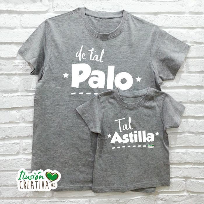 DUO de camisetas DE TAL PALO TAL ASTILLA
