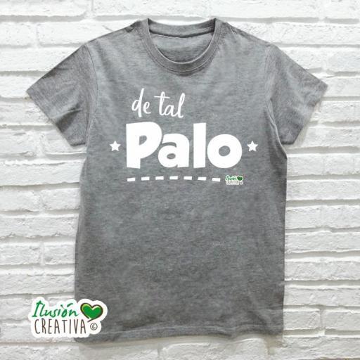 DUO de camisetas DE TAL PALO TAL ASTILLA [1]
