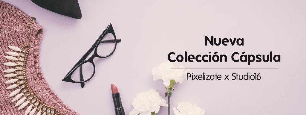 Nueva Colección Cápsula Pixelizate x Studio16