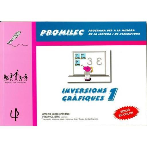 INVERSIONS GRÀFIQUES-1. Programa per a la millora de la lectura i de l´escriptura. Vallés A.