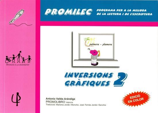 INVERSIONS GRÀFIQUES-2. Programa per a la millora de la lectura i de l´escriptura. Vallés A.
