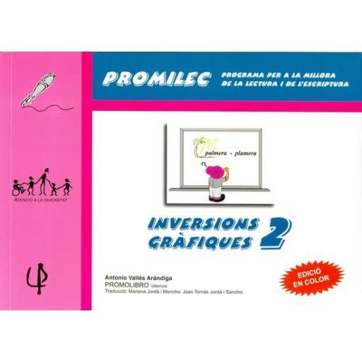 INVERSIONS GRÀFIQUES-2. Programa per a la millora de la lectura i de l´escriptura. Vallés A. [0]