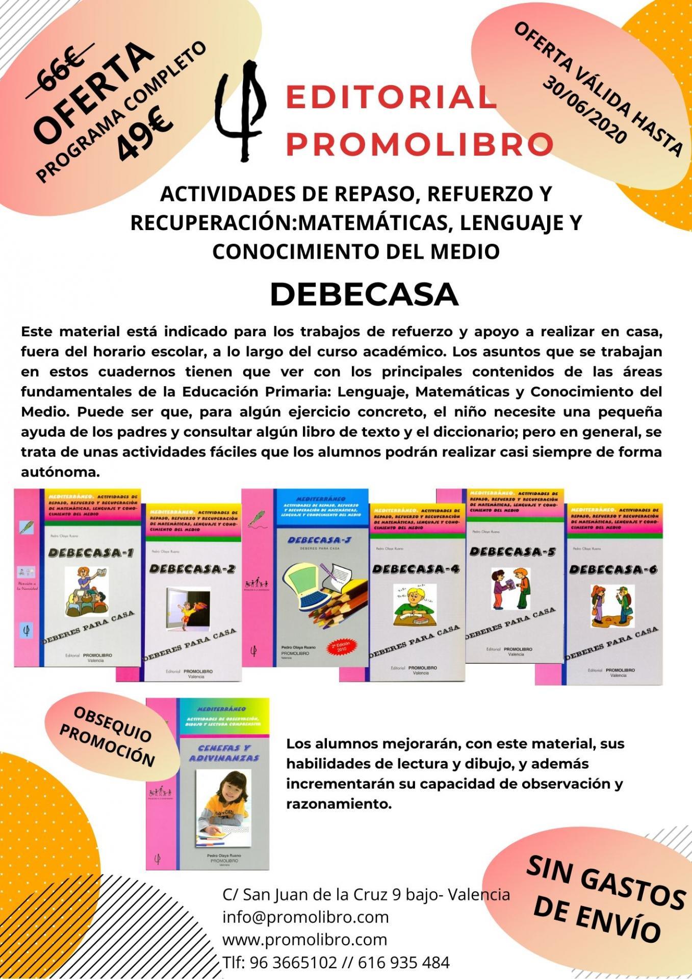OFERTA. DEBECASA. ACTIVIDADES DE REPASO, REFUERZO Y RECUPERACIÓN: MATEMÁTICAS, LENGUAJE Y CONOCIMIENTO DEL MEDIO