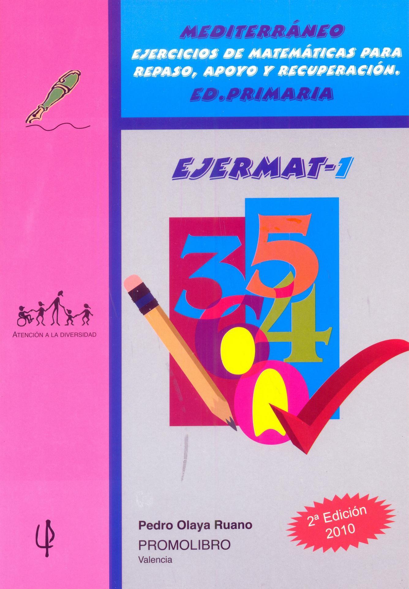 095.-  EJERMAT-1. Mediterráneo. Ejercicios de matemáticas para repaso, apoyo y recuperación. Ed . Primaria.