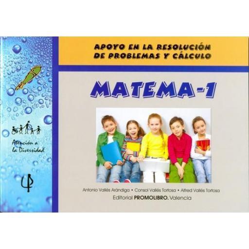 055.- MATEMA-1. Apoyo en la resolución de problemas y cálculo.