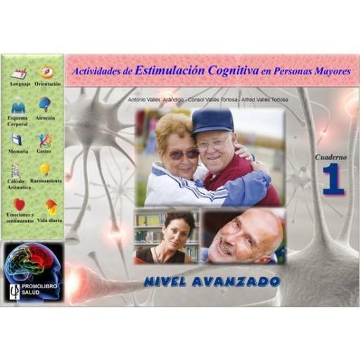 ACTIVIDADES DE ESTIMULACIÓN COGNITIVA EN PERSONAS MAYORES. NIVEL AVANZADO. Cuaderno 1