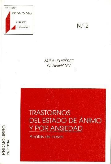 TRASTORNOS DEL ESTADO DE ÁNIMO Y POR ANSIEDAD. ANÁLISIS DE CASOS