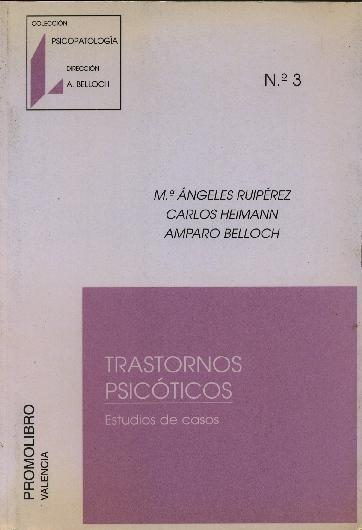 TRASTORNOS PSICÓTICOS. ESTUDIOS DE CASOS