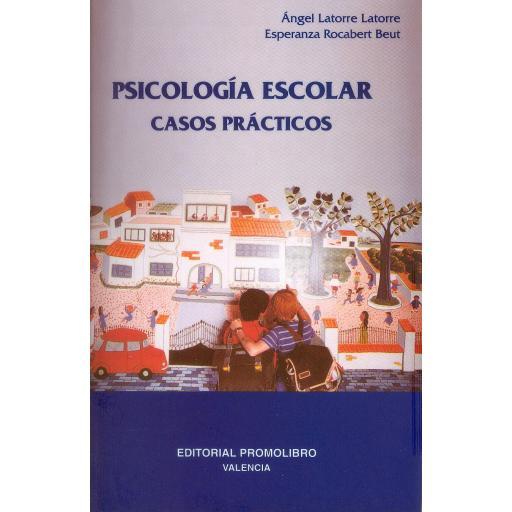 PSICOLOGÍA ESCOLAR. CASOS PRÁCTICOS