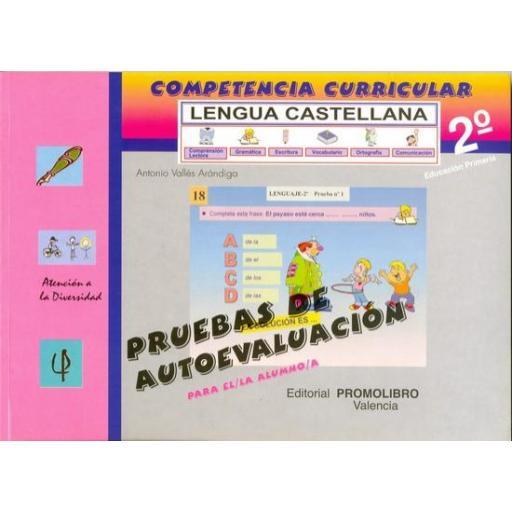 107/108.- COMPETENCIA CURRICULAR. LENGUA CASTELLANA ED. PRIMARIA 2º. AUTOEVALUACIÓN Y SOLUCIONARIO