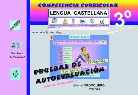 109/110.- COMPETENCIA CURRICULAR. LENGUA CASTELLANA ED. PRIMARIA 3º. AUTOEVALUACIÓN Y SOLUCIONARIO