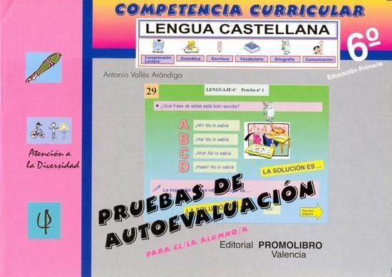115/116.- COMPETENCIA CURRICULAR. LENGUA CASTELLANA. ED. PRIMARIA 6º. AUTOEVALUACIÓN Y SOLUCIONARIO