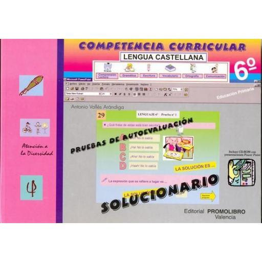 115/116.- COMPETENCIA CURRICULAR. LENGUA CASTELLANA. ED. PRIMARIA 6º. AUTOEVALUACIÓN Y SOLUCIONARIO [1]