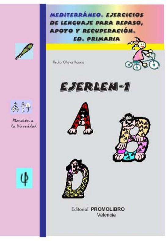 117.- EJERLÉN 1. Ejercicios de lenguaje para repaso, apoyo y recuperación. Educación Primaria