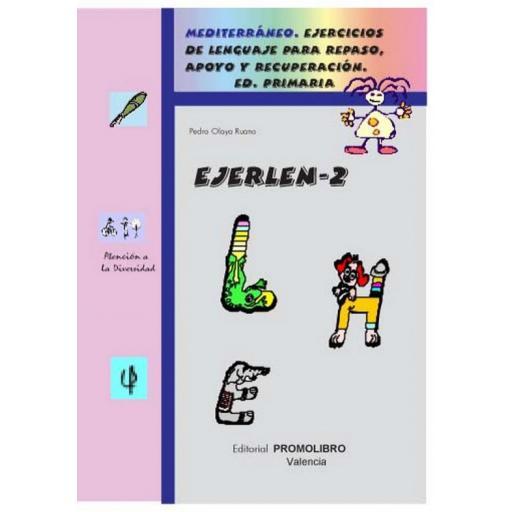 118.- EJERLÉN-2. Ejercicios de lenguaje para repaso, apoyo y recuperación. Educación Primaria