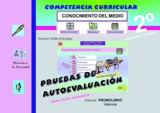 124/125.- COMPETENCIA CURRICULAR. CONOCIMIENTO DEL MEDIO 2º Ed. Primaria. Pruebas de Autoevaluación y Solucionario. Incluye CD Rom.