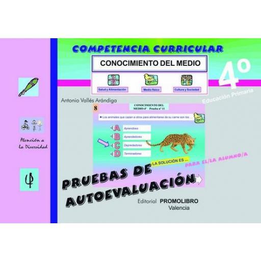 128/129.- COMPETENCIA CURRICULAR. CONOCIMIENTO DEL MEDIO 4º Ed. Primaria. Pruebas de Autoevaluación y Solucionario. Incluye Cd Rom.