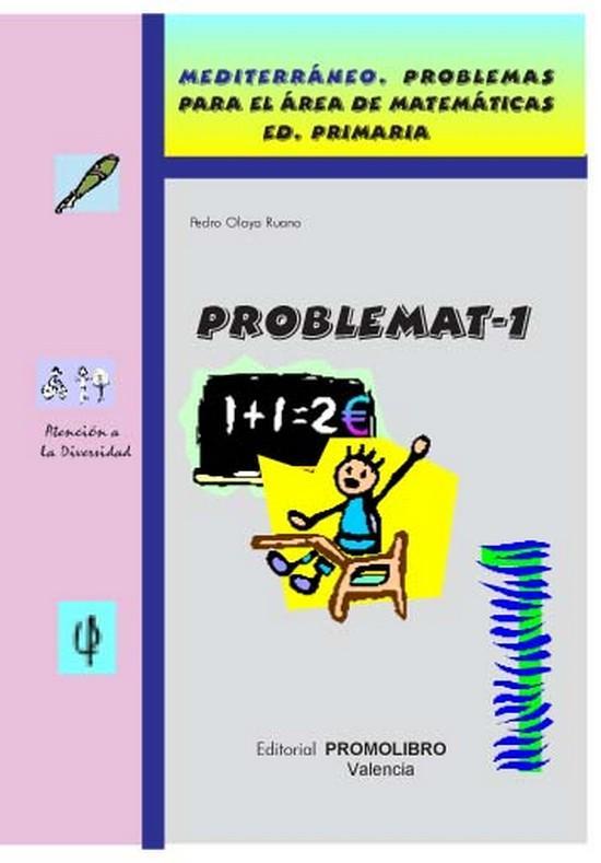 134.- PROBLEMAT-1. Mediterráneo. Problemas para el área de matemáticas. Ed. Primaria.