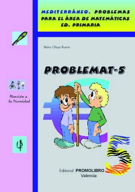 138.- PROBLEMAT-5. Mediterráneo. Problemas para el área de matemáticas. Ed. Primaria.