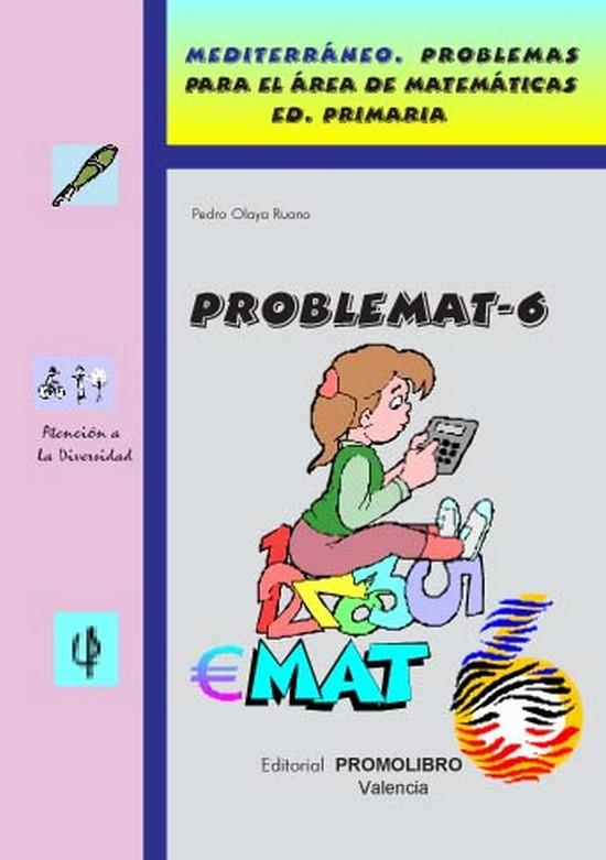 139.- PROBLEMAT-6. Mediterráneo. Problemas para el área de matemáticas. Ed. Primaria.