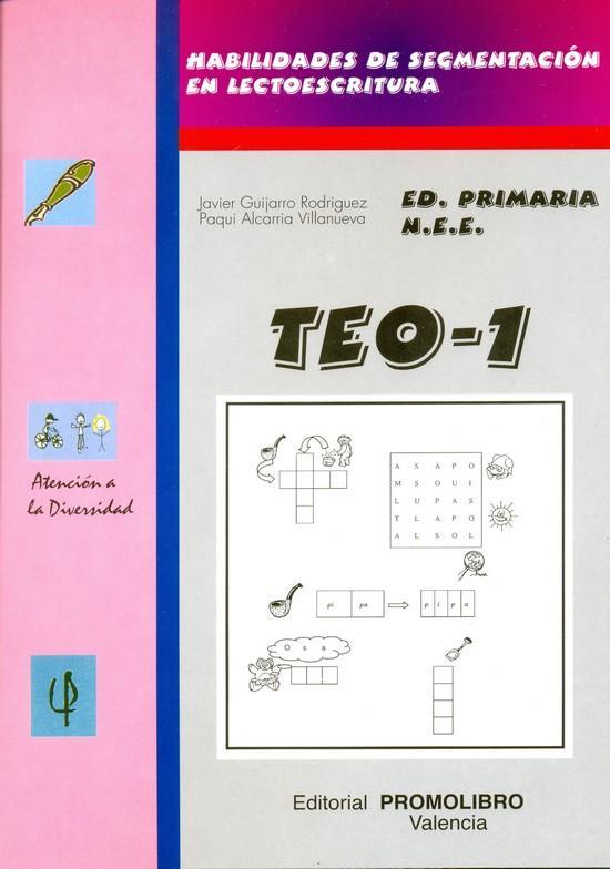 140.- TEO-1. Habilidades de segmentación en lectoescritura (p-s-l-m-t-n).