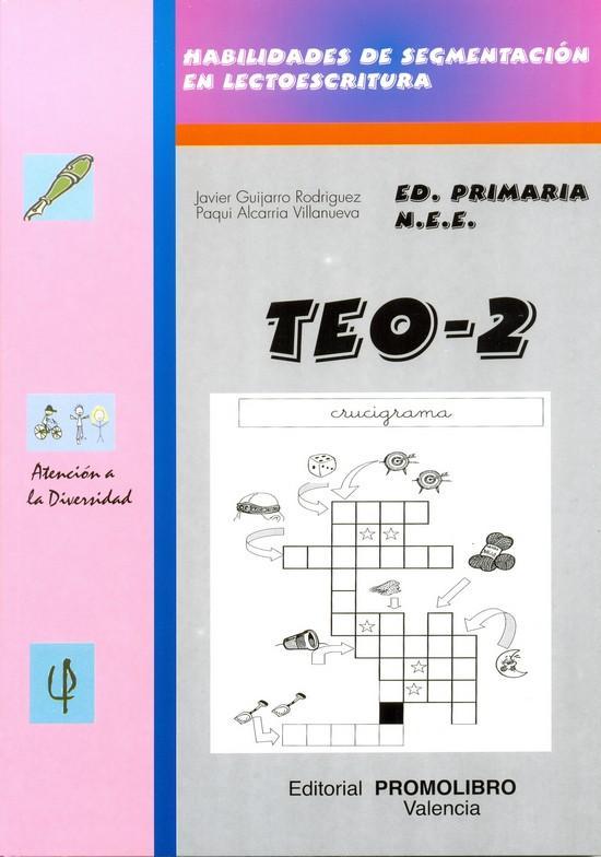 141.- TEO-2. Habilidades de segmentación en lectoescritura (d- ll- b- v- ñ- cq- f).