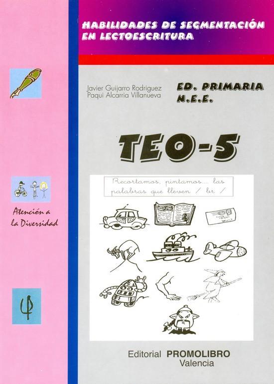 144.- TEO-5. Habilidades de segmentación en lectoescritura (pr- tr- br- cr- gr).