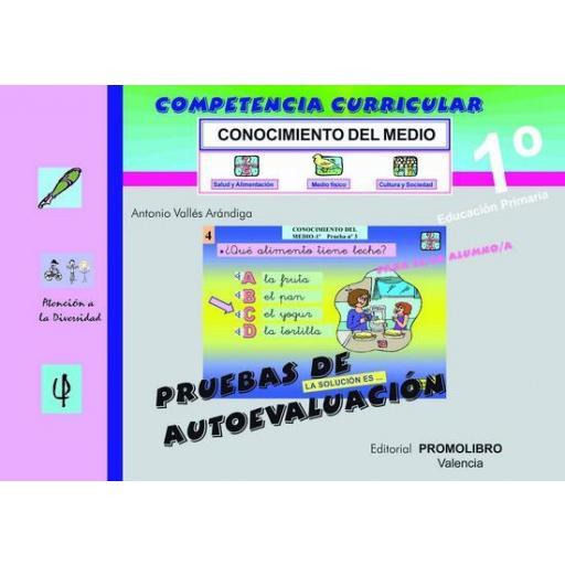 145/146.- COMPETENCIA CURRICULAR. CONOCIMIENTO DEL MEDIO. 1º Ed. Primaria. Pruebas de Autoevaluación y Solucionario.