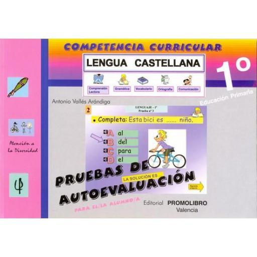 147/148.- COMPETENCIA CURRICULAR. LENGUA CASTELLANA. ED. PRIMARIA 1º. AUTOEVALUACIÓN Y SOLUCIONARIO