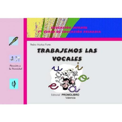 TRABAJEMOS LAS VOCALES  [0]