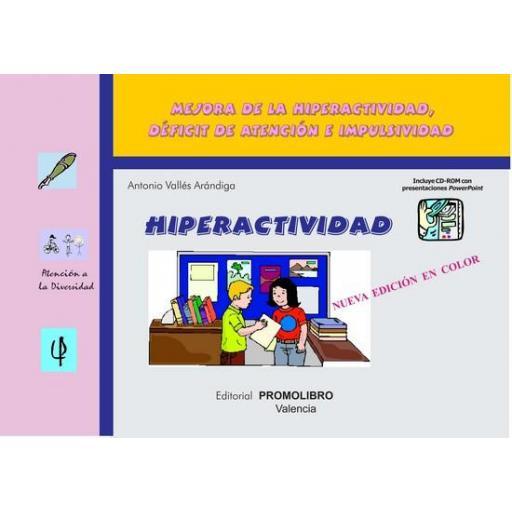 159.- HIPERACTIVIDAD. Programa para mejorar la Hiperactividad, Déficit de Atención e Impulsividad. Incluye CD Rom. [0]
