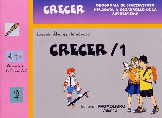 015.- CRECER 1. Programa de crecimiento personal y de desarrollo de la autoestima
