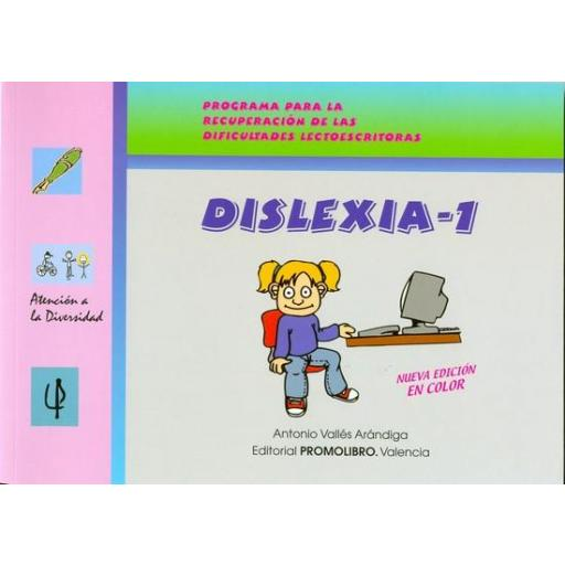 160.- DISLEXIA-1. Programa para la recuperación de las dificultades lectoescritoras. Incluye CD Rom.