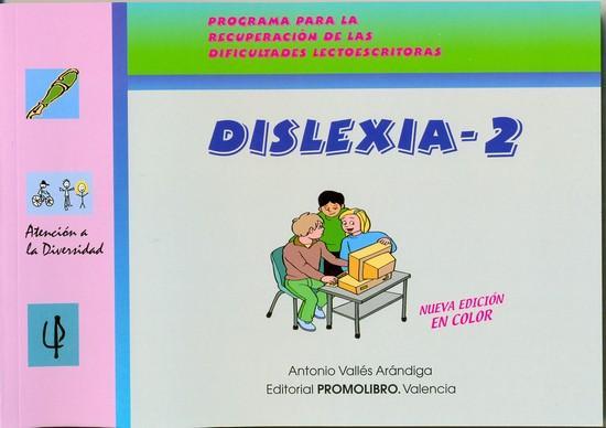 161.- DISLEXIA-2. Programa para la recuperación de las dificultades lectoescritoras.