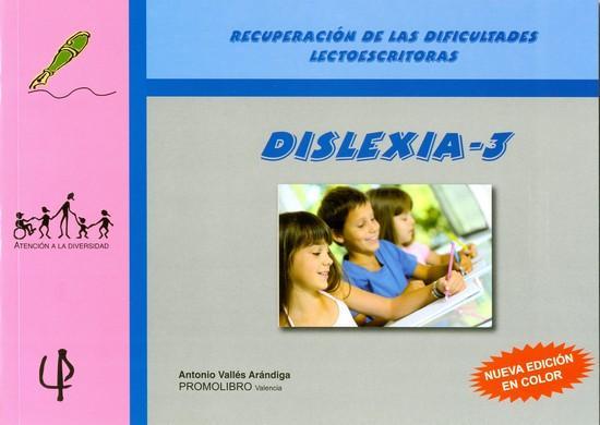 162.- DISLEXIA-3. Programa para la recuperación de las dificultades lectoescritoras.
