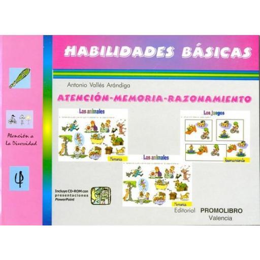 169.- HABILIDADES BÁSICAS. ATENCIÓN-MEMORIA-RAZONAMIENTO. Incluye CD Rom.