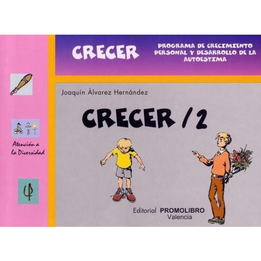 016.- CRECER 2. Programa de crecimiento personal y desarrollo de la autoestima.