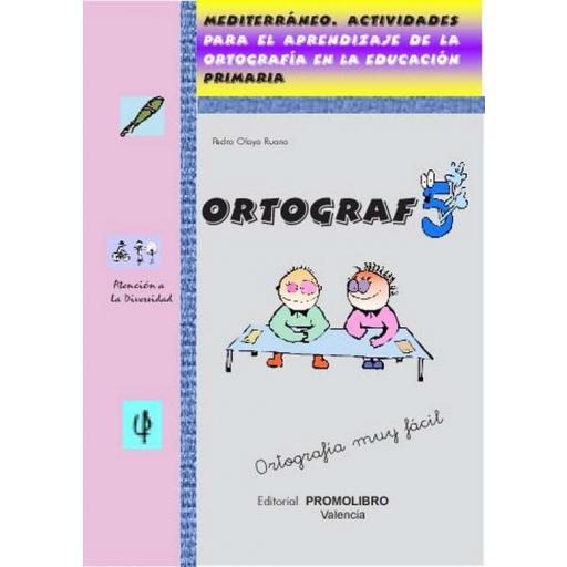 177.- ORTOGRAF-5. Actividades para el aprendizaje de la ortografía en la educación. Ed. Primaria. [0]