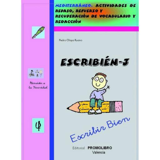 182.- ESCRIBIÉN-3. Escribir bien. Actividades de repaso, refuerzo y recuperación de vocabulario y redacción. Ed. Primaria [0]